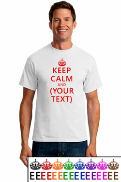 Keep Calm and {Blank} T-Shirt