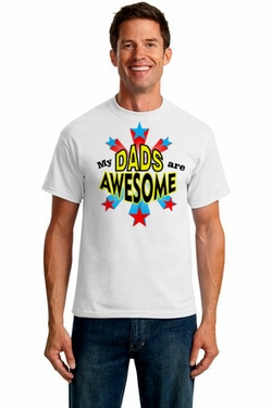My Dads Are Awesome T-Shirt