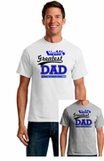 World's Greatest Dad Custom T-Shirt