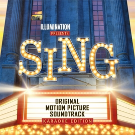 Sing by Illumination - Original Soundtrack Karaoke Edition CD