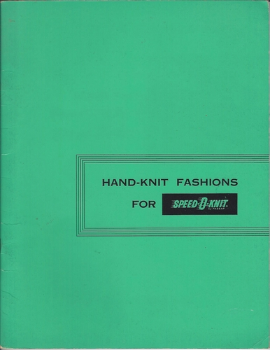 Handknit Fashions For Speed-O-Knit 1955