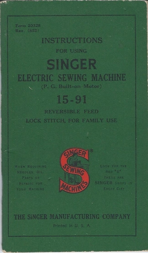 Singer Instruction Manual For Using Electric Sewing Machine 15-91