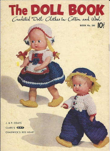 J&P Coats & Clarks No.280 The Doll Book, Crocheted Doll Clothes In Cotton & Wool 1951
