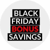 Black Friday BONUS Savings