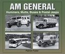 AM General: Hummers, Mutts, Buses & Postal Jeeps Softcover Book