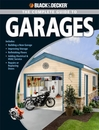 Black&Decker Guide to Garages-ideas and projects soft cover book
