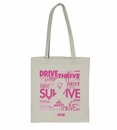 "Breast Cancer Awareness Pink Ribbon Tote -  ""Drive, Survive, Thrive"""