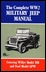 Complete WW2 Military Jeep Manual: Covering Willy's MB, Ford GPW