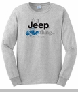 """It's a Jeep Thing"" LONG sleeve tee (Light Gray)"