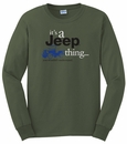 """It's a Jeep Thing"" LONG sleeve tee (Military Green)"