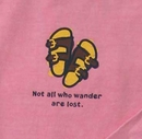 """Life is Good """"Not all who wander are lost"""" Woman's Long Sleeve Tee"""