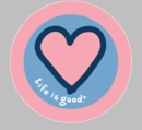Life is Good Pink Heart on Blue Round Sticker
