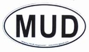 """MUD Oval """"Euro"""" Sticker (for you mudders!)"""