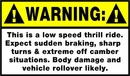 Offroad Decal: Warning: Low Speed Thrill Ride