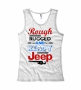 """""""Rough Rugged and Ready"""" Women's Tank Top - White"""