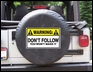 Warning Don't Follow You Won't Make it,  Black Spare Wheel Cover
