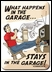 """""""What Happens in the Garage"""" Single Light Switch Plate"""