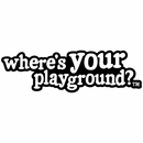 """""""Where's Your Playground?"""" Color Decal"""