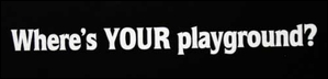 """""""Where's YOUR playground?"""" decal (2 sizes)"""