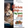 Chicken Soup for the Dog Lover's Soul Adult Dog Formula 6 lb Bag