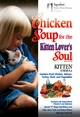 Chicken Soup for the Kitten Lover's Soul