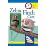 Quick and Easy Zebra Finch Care