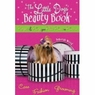 The Little Dog Beauty Book