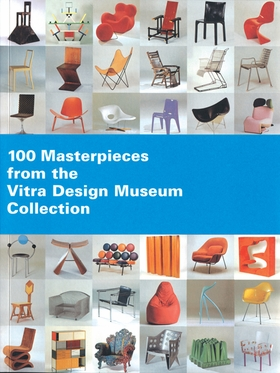 100 masterpieces from the vitra design museum collection artbook
