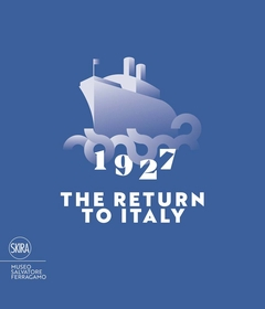 1927 The Return to Italy