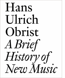 A Brief History of New Music