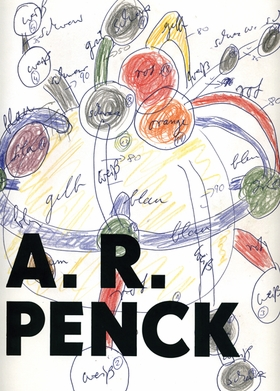 A.R. Penck: Felt Works and Drawings 1972-1995