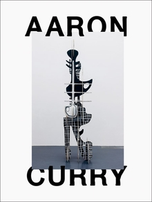 Aaron Curry: Bad Dimension