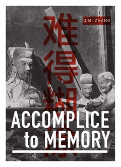 Accomplice to Memory