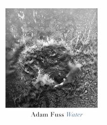 Adam Fuss: Water