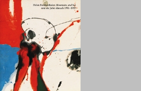After Mountains And Sea: Frankenthaler 1956-1959