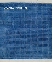 "Agnes Martin: ""Beauty Is the Mystery of Life"""