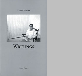 Agnes Martin: Writings