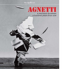 Agnetti: A Hundred Years from Now