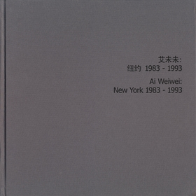 Ai Weiwei: New York Photographs 1983-1993