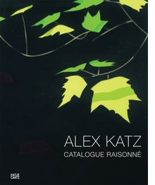 Alex Katz: Prints and Works in Editions 1947-2010