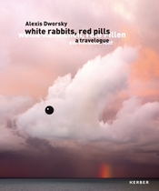 Alexis Dworsky: White Rabbits, Red Pills
