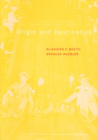 Alighiero Boetti: Origin And Destination