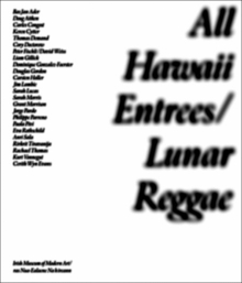 All Hawaii Entrées: Lunar Reggae