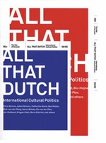 All that Dutch: International Cultural Politics