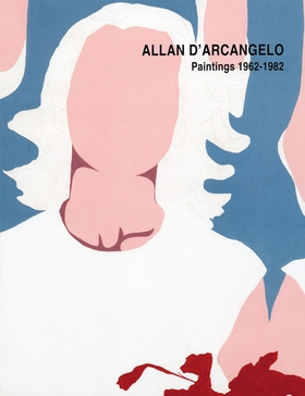 Allan D'Arcangelo: Paintings 1962-1982