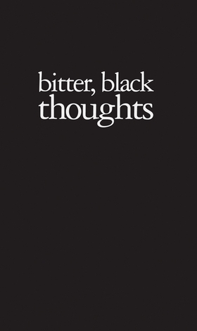 Amy Patton: Bitter, Black Thoughts