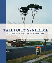 Amy Stein & Stacy Arezou Mehrfar: Tall Poppy Syndrome