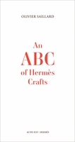 An ABC of Hermès Crafts
