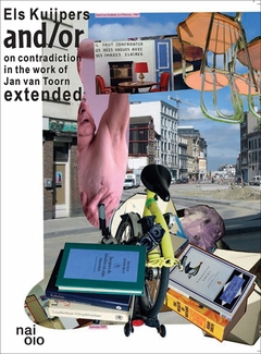 And/Or: On Contradiction in the Work of Jan van Toorn Extended
