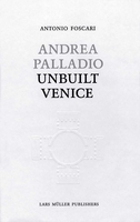 Andrea Palladio - Unbuilt Venice